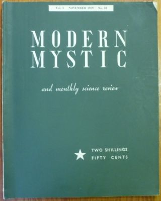 The Modern Mystic and Monthly Science Review - Vol. 3., No. 10, November 1939. The Modern...