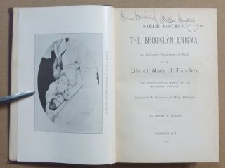 Mollie Fancher, The Brooklyn Enigma: An Authentic Statement of Facts in the Life of Mary J. Fancher, the Psychological Marvel of the Nineteenth Century.