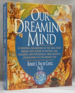 Our Dreaming Minds. Robert L. Van de Castle