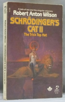 Schrodinger's Cat II. The Trick Top Hat. Robert Anton WILSON