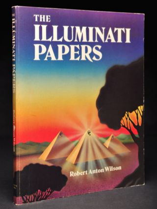 The Illuminati Papers. Robert Anton WILSON, Signed