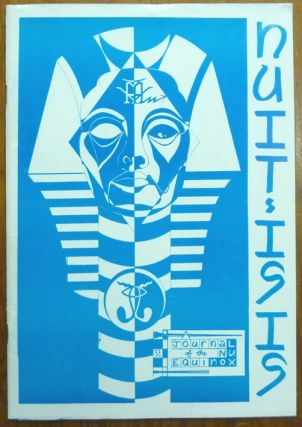 NUIT-ISIS. A Journal of the Nu Equinox. Volume 1 No. 2 [ Nuit Isis ]. Katon SHUAL, cover design...