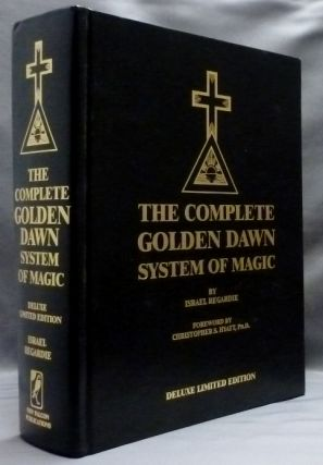 The Complete Golden Dawn System of Magic. Israel REGARDIE, Dr. Christopher Hyatt, James Strain.