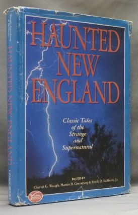 Haunted New England. Charles G. WAUGH, Jr, Frank D. McSherry, Martin H. Greenberg, Rick Hautala