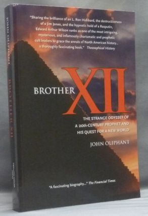 Brother XII. The Strange Odyssey of a 20th-Century Prophet and his Quest for a New World [...