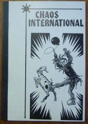 Chaos International Issue No. 1. Chaos International, P. D. Brown, Ray Sherwin, contributors...