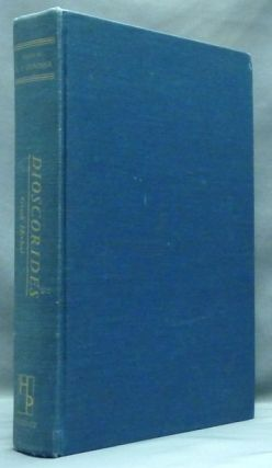 The Greek Herbal of Dioscorides. Herbal, Robert T. GUNTHER, , John Goodyer.