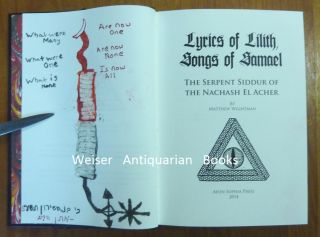 Lyrics of Lilith, Songs of Samael: The Serpent Siddur of the Nachash El Acher (2 Volumes in 1) + Sefer Damah: The Book of Undoing.
