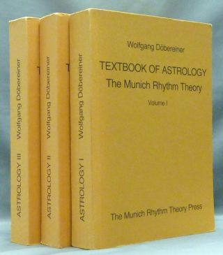 Textbook of Astrology. The Munich Rhythm Theory, Vols. I, II, III ( 3 Volumes, complete ) [ Munich Rythm Theorie ]. Astrology, Wolfgang DÖBEREINER, Hal Wyner.