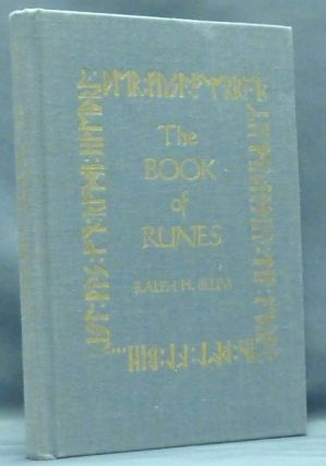 The Book of Runes. A Handbook for the Use of an Ancient Oracle: The Viking Runes. Ralph H. BLUM.