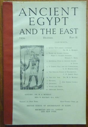 Ancient Egypt and the East: 1934 December Part II. Ancient Egypt, Flinders PETRIE, M. A. Murray, D. Mackay, Various authors.