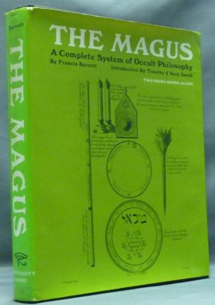 The Magus. A Complete System of Occult Philosophy. Francis BARRETT, , Timothy d'Arch Smith, Stephen Skinner association copy.