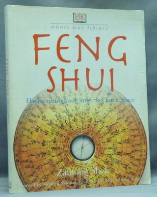 Feng Shui. Harmonizing Your Inner & Outer Space.