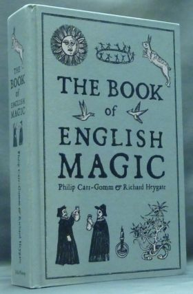 The Book of English Magic. Philip CARR-GOMM, , various contributors including Stephen Skinner Richard Heygate.