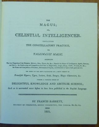 The Magus, or Celestial Intelligencer, Part 3 [ III ]. containing the Constellatory Practice or Talismanic Magic; The Rare Text Library