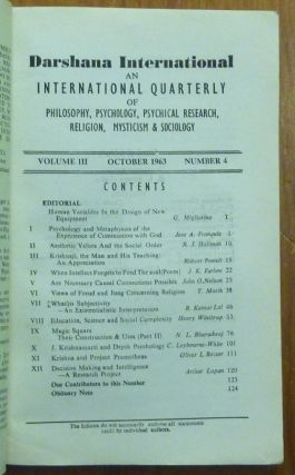 Darshana International, An International Quarterly of Philosophy, Psychology, Psychical Research, Religion, Mysticism, & Sociology, Vol. III Nos. 1 - 4, ( issues 9 -12).