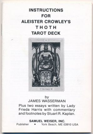 "Instruction booklet for Aleister Crowley's ""Thoth Tarot Deck"" ( BOOK ONLY ). James WASSERMAN,..."