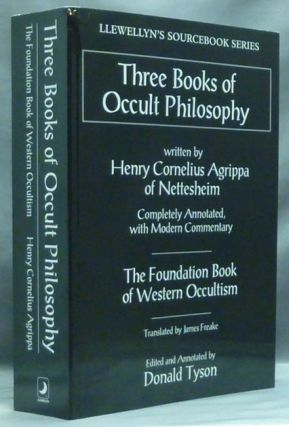 Three Books of Occult Philosophy ( Llewellyn's Sourcebook Series ). Henry Cornelius AGRIPPA, Donald Tyson, James Freake. Edited.