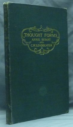 Thought Forms. Annie BESANT, , C. W. Leadbeater.