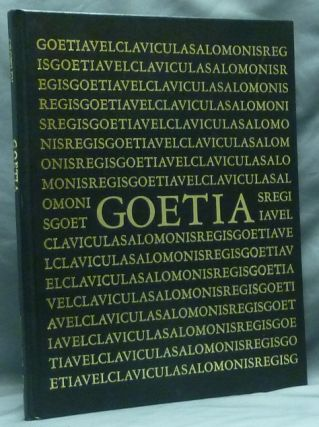 The Book of the Goetia of Solomon the King; Translated into English Tongue by a Dead Hand and...