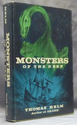 Monsters of the Deep. Cryptozoology, Thomas HELM.