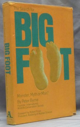 The Search for Big Foot. Monster, Myth or Man? [ Bigfoot ]. Cryptozoology, Peter BYRNE, Robert Rines.