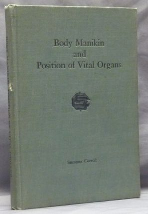 Body Manikin and Position of Vital Organs (Know Thyself Series, Vol. 1, Number 2). Medicine,...