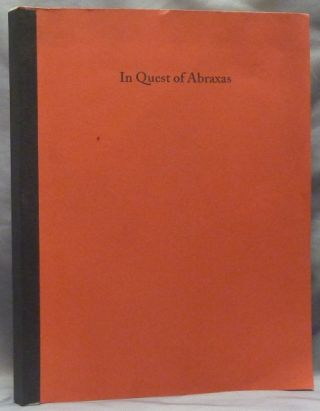 In Quest of Abraxas. Magick, Anthony WHITTINGTON