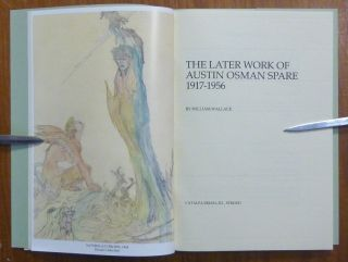 The Later Work of Austin Osman Spare, 1917-1956.