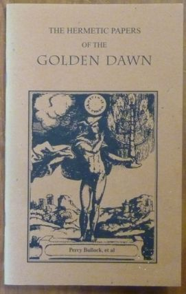 The Hermetic Papers of the Golden Dawn ( Golden Dawn Studies Series 21 ). Edited, Darcy Kuntz,...