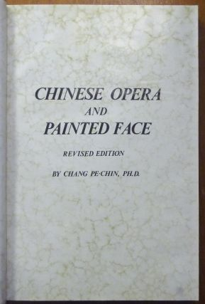 Chinese Opera and Painted Face.