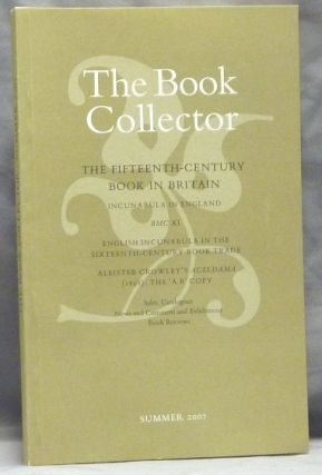 The Book Collector. Volume 56. No. 2. Summer 2007. Nicolas Barker BARKER, , contributor Timothy D'Arch Smith, works relating to Aleister Crowley.