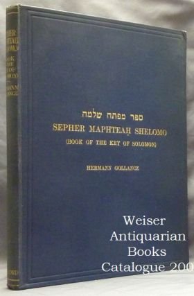 Sepher Maphteah Shelomo. (Book of the Key of Solomon). An Exact Facsimile of an Original Book...