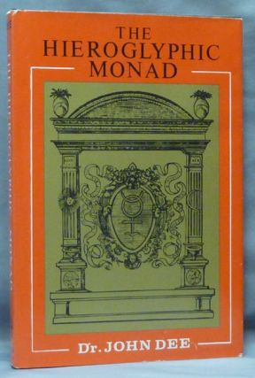 The Hieroglyphic Monad. John DEE, Translated, J. W. Hamilton-Jones