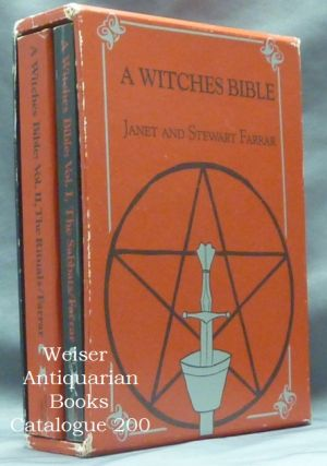 A Witches Bible. A Witches Bible Volume I: The Sabbats, and Rites for Birth, Marriage and Death [&] A Witches Bible Volume II: The Rituals. Principles, Rituals and Beliefs of Modern Witchcraft (2 Volumes in slipcase).