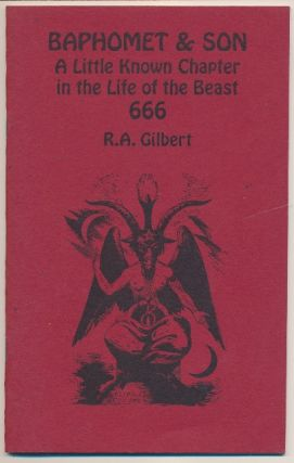 Baphomet and Son, A Little Known Chapter in the Life of the Beast 666; Golden Dawn Studies Series...