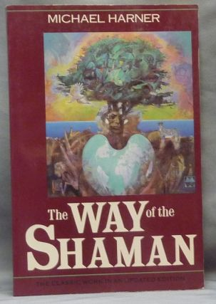 The Way of the Shaman. Michael HARNER