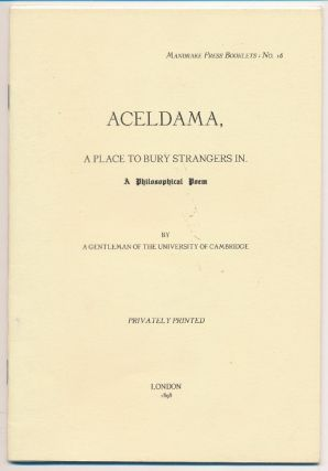 Aceldama. A Place to Bury Strangers In. Aleister CROWLEY.