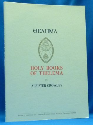 Thelema [ letters in Greek ] Holy Books of Thelema. Aleister CROWLEY