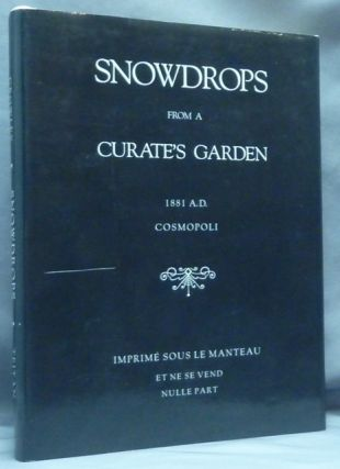 Snowdrops from a Curate's Garden. Aleister. Edited CROWLEY, a, Martin P. Starr
