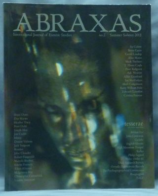 Abraxas. An International Journal of Esoteric Studies. No 2, Summer Solstice 2011. Abraxas Journal, Austin Osman Spare related works, Robert ANSELL, Literary Christina Oakley Harrington, Various authors.