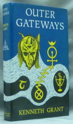 Outer Gateways. Kenneth GRANT, Aleister Crowley related.