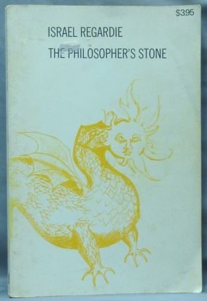 The Philosopher's Stone. A Modern Comparative Approach to Alchemy from the Psychological and Magical Points of View.