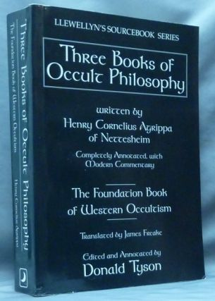 Three Books of Occult Philosophy ( Llewellyn's Sourcebook Series ). Henry Cornelius AGRIPPA, James Freake. Edited, Donald Tyson.