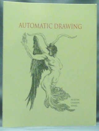 The Book of Automatic Drawing. Austin Osman SPARE, Frederic Carter, with a; Hannen Swaffer.