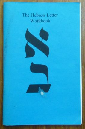 The Hebrew Letter Workbook. Builders of the Adytum, B O. T. A