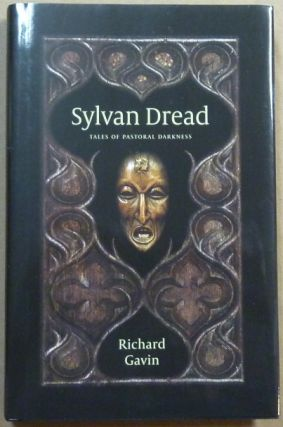 Sylvan Dread. Tales of Pastoral Darkness. Occult Fiction, Richard GAVIN