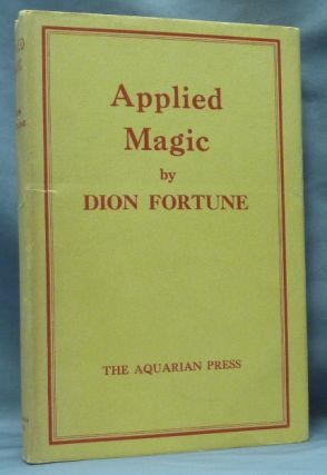 Applied Magic. Dion FORTUNE