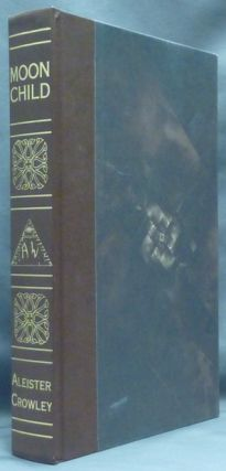Moonchild. Aleister CROWLEY, signed Don Webb