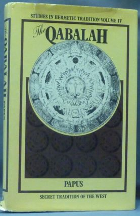 The Qabalah. Secret Tradition in the West; (Studies in Hermetic Tradition Volume IV)